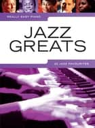 Really Easy Piano: Jazz Greats ebook by Wise Publications