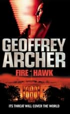 Fire Hawk ebook by Geoffrey Archer