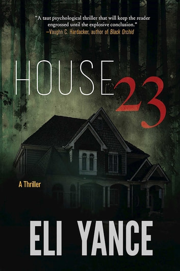 House 23 - A Thriller E-bok by Eli Yance