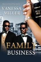Family Business - Book I ebook by Vanessa Miller
