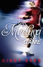 The Medusa Game ebook by Cindy Dees