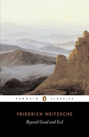 Beyond Good and Evil ebook by Friedrich Nietzsche,Michael Tanner,R. J. Hollingdale