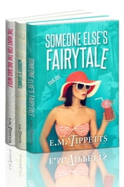 Someone Else's Fairytale Box Set - Books 1-3 ebook by E.M. Tippetts