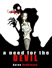 A Need for the Devil ebook by Aaron Hodkinson