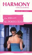 Al posto tuo ebook by Lee Wilkinson