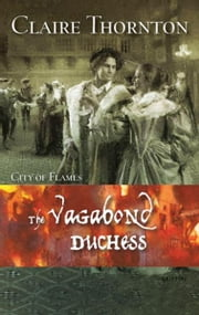 The Vagabond Duchess ebook by Claire Thornton