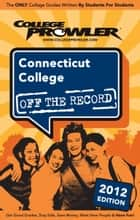 Connecticut College 2012 ebook by Andrew Patton