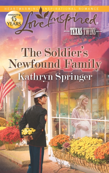 The Soldier's Newfound Family ebook by Kathryn Springer