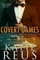 Covert Games ebook by