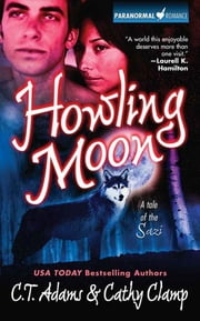 Howling Moon ebook by C. T. Adams,Cathy Clamp