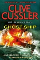 Ghost Ship - NUMA Files #12 ebook by