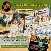 The Comic Weekly Man, Volume 1 audiobook by Author Various