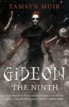 Gideon the Ninth ebook by Tamsyn Muir