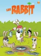Les Rabbit T1 - Carotte Power ebook by Sti