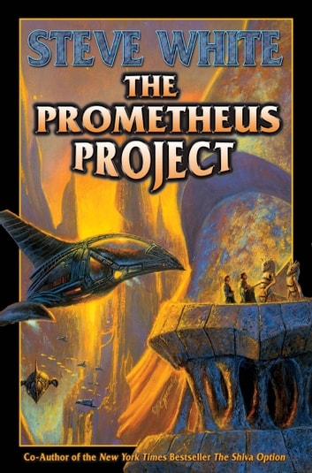 The prometheus project ebook by steve white 9781618244741 the prometheus project ebook by steve white fandeluxe Ebook collections