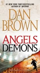Angels & Demons ebook by Dan Brown