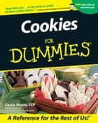 Cookies For Dummies ebook by Carole Bloom CCP