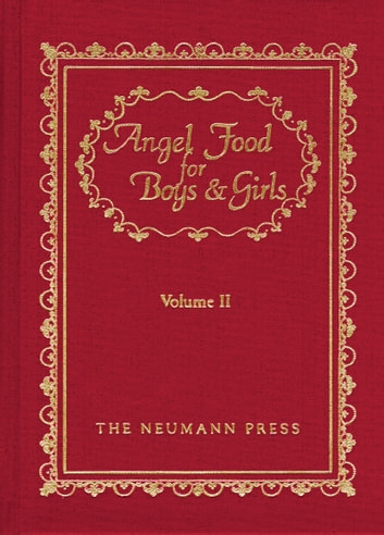 Angel Food For Boys & Girls - Vol. II ebook by Gerald T. Brennan