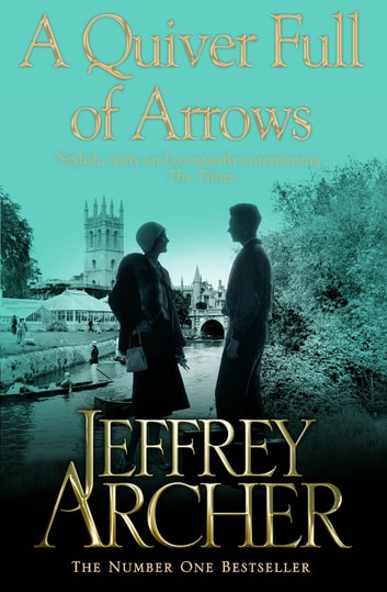 A Quiver Full of Arrows ebook by Jeffrey Archer