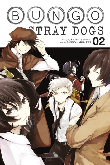 Bungo Stray Dogs, Vol. 2 ebook by Kafka Asagiri,Sango Harukawa