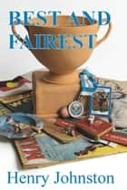 Best and Fairest ebook by