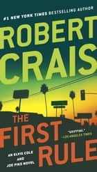 The First Rule eBook by Robert Crais