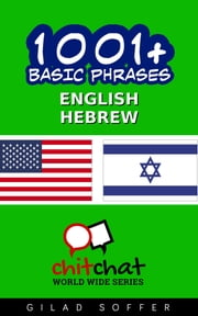 1001+ Basic Phrases English - Hebrew ebook by Gilad Soffer