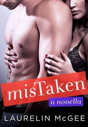 MisTaken - A Novella ebook by Laurelin McGee