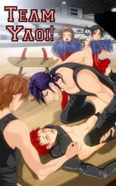 Team Yaoi! ebook by Yamila Abraham