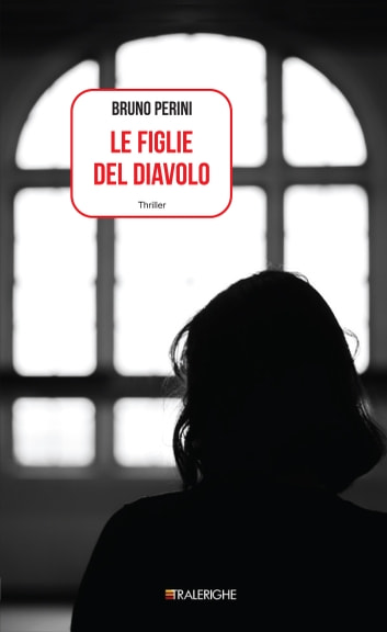Le figlie del diavolo ebook by Bruno Perini