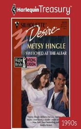 Switched At The Altar ebook by Metsy Hingle