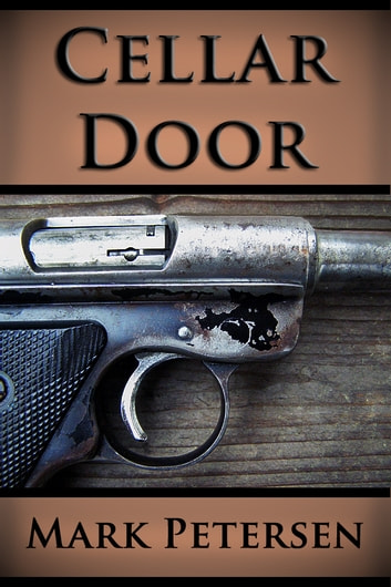 Cellar Door ebook by Mark Petersen
