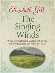 The Singing Winds ebook by Elizabeth Gill