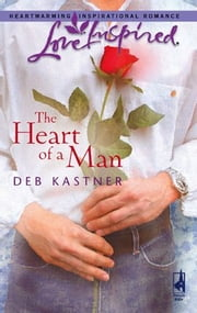 The Heart of a Man ebook by Deb Kastner
