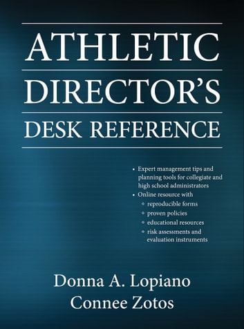 Athletic Director's Desk Reference eBook by Donna A. Lopiano,Connee Zotos