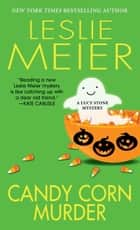 Candy Corn Murder ebook by Leslie Meier
