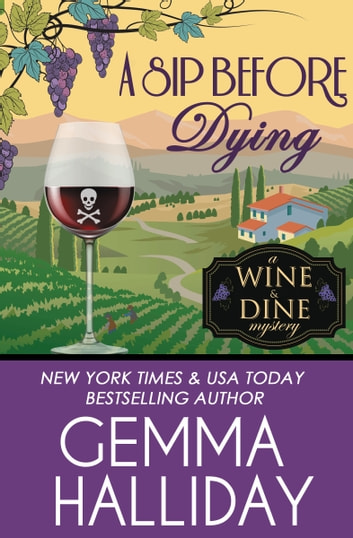 A Sip Before Dying ebook by Gemma Halliday