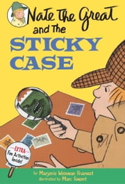 Nate the Great and the Sticky Case ebook by Marjorie Weinman Sharmat