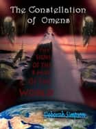 The Constellation of Omens: The Signs of the End of the World ebook by Deborah Simpson