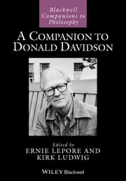 A Companion to Donald Davidson ebook by Ernest Lepore,Kirk Ludwig