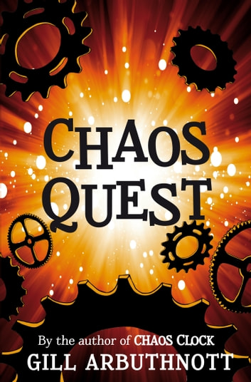 Chaos Quest ebook by Gill Arbuthnott