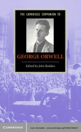 The Cambridge Companion to George Orwell ebook by
