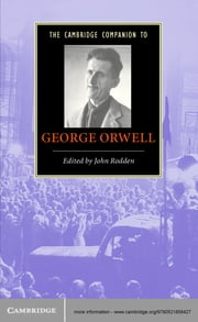 The Cambridge Companion to George Orwell ebook by John Rodden