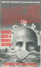Secret and Suppressed - Banned Ideas and Hidden History ebook by Jim Keith