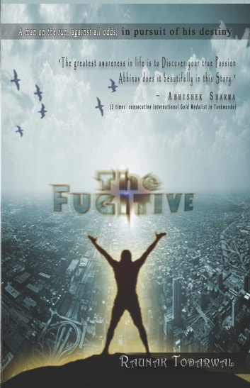 The Fugitive ebook by Raunak Todarwal