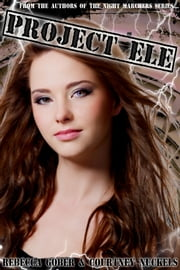 Project ELE ebook by Rebecca Gober,Courtney Nuckels