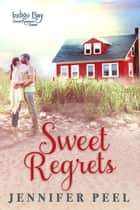 Sweet Regrets - Indigo Bay Sweet Romance Series ebook by Jennifer Peel