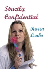 Strictly Confidential ebook by Karen Leabo