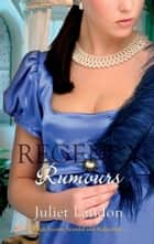 Regency Rumours: A Scandalous Mistress / Dishonour and Desire (Mills & Boon M&B) ebook by Juliet Landon
