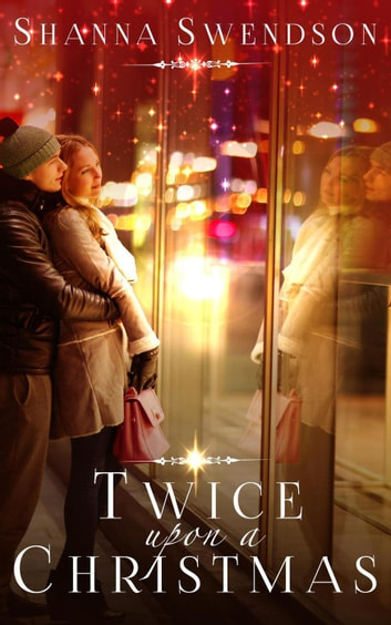 Twice Upon a Christmas ebook by Shanna Swendson